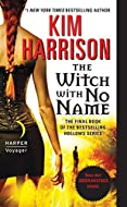 Book Cover: The Witch with No Name by Kim Harrison
