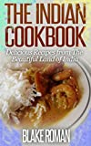 Free Kindle Book : The Indian Cookbook: Delicious Recipes from The Beautiful Land of India