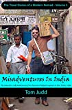 Free Kindle Book : Biodiesel Misadventures in India: The comically rude awakening of an American biodiesel engineer (Travel Diaries of a Modern Nomad)