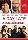 A Day Late & A Dollar Short