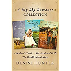Big Sky Romance Collection: A Cowboy's Touch, The Accidental Bride, The Trouble with Cowboys (A Big Sky Romance)