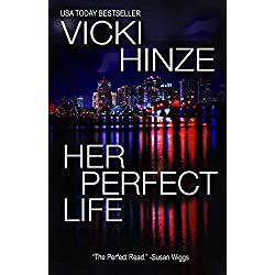 Her Perfect Life: A Reunion Novel (The Reunited Hearts Series Book 1)