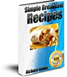 Free Kindle Book : Simple Breakfast Recipes
