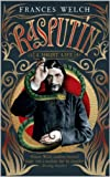 Free Kindle Book : Rasputin: A short life