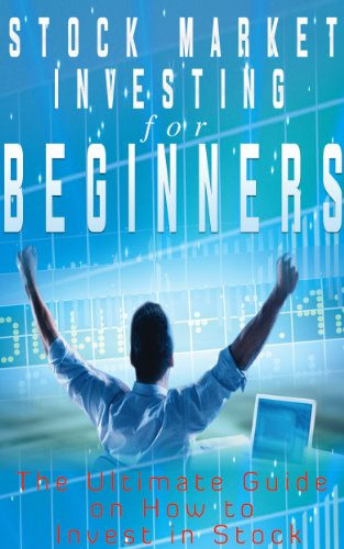 Pdf Stock Market Investing For Beginners The Ultimate Guide On How