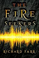 Book Cover: The Fire Seekers by Richard Farr