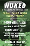 NUKED: I Was A Guinea Pig For The U.S. Army, An excerpt from the international bestselling memoir THE ATOMIC TIMES