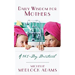 Daily Wisdom For Mothers (Inspirational Library)