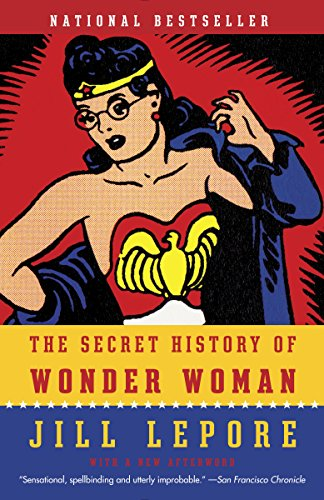 The Secret History History of Wonder Woman