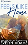 Free Kindle Book : Feels Like Home: A Southerland Family Contemporary Romance (Southerland Series Book 1)