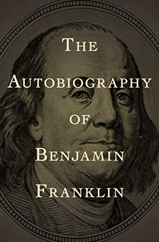 a biography of benjamin franklin an creative author and brilliant inventor