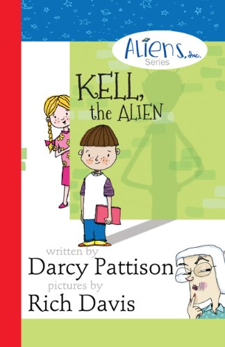 Free Kindle Book : Kell, the Alien: Third Grade Friends (The Aliens, Inc. Chapter Book series 1)