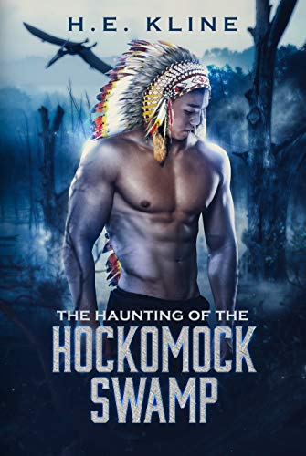 The Haunting of the Hockomock Swamp by H.E. Kline. A shirtless man in a Native American headdress is standing in a blue-hued swamp. A pterodactyl seems to be flying around in the background.