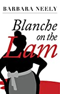 Book Cover: Blanche on the Lam by Barbara Neely