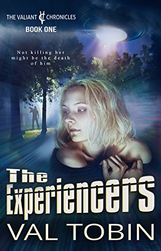 Free Kindle Book : The Experiencers (The Valiant Chronicles Book 1)