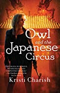 Book Cover: Owl and the Japanese Circus by Kristi Charish