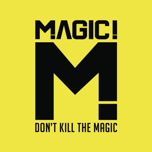 Album Cover: Don't Kill The Magic