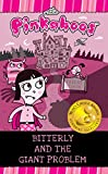 Free Kindle Book : The Pinkaboos, Bitterly and the Giant Problem