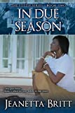 Free Kindle Book : In Due Season (The Lottie Series Book 2)