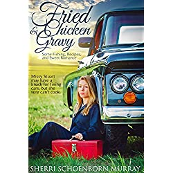 Fried Chicken and Gravy:  A Christian Romance (Fried Chicken Series Book 1)