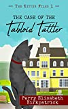 Free Kindle Book : The Case of the Tabloid Tattler (The Kitten Files Book 1)