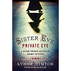 Sister Eve, Private Eye (A Divine Private Detective Agency Mystery Book 1)
