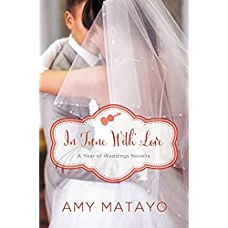 In Tune with Love: An April Wedding Story (A Year of Weddings Novella Book 5)