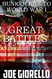 Free Kindle Book : Great Battles For Boys: Bunker Hill to World War I