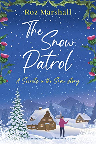 The Snow Patrol by Roz Marshall
