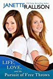 Free Kindle Book : Life, Love, and the Pursuit of Free Throws