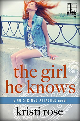 The Girl He Knows by Kristi  Rose