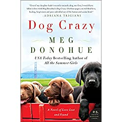 Dog Crazy: A Novel of Love Lost and Found