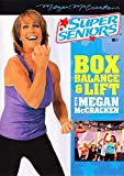Super Seniors: Box, Balance, & Lift