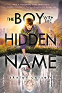Book Cover: The Boy with the Hidden Name by Skylar Dorset