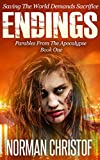 Endings: Parables From The Apocalypse - Book 1