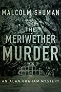 Book Cover: The Meriwether Murder by Malcolm Shuman