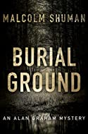 Book Cover: Burial Ground by Malcolm Shuman