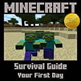 Free Kindle Book : Minecraft: Survival Guide - Your First Day