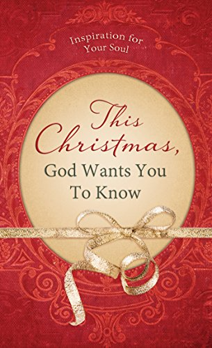This Christmas, God Wants You to Know