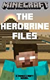 Free Kindle Book : Minecraft: The Herobrine Files - A Minecraft Novel