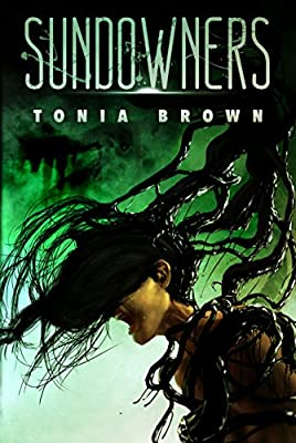 Cover & Synopsis: SUNDOWNERS by Tonia Brown