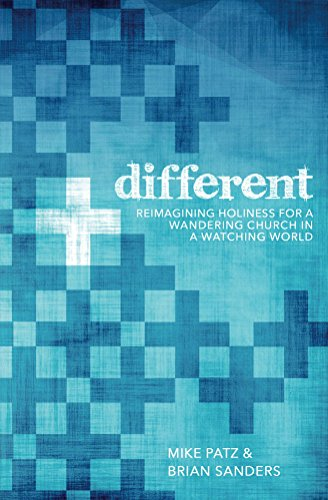 Different: Reimagining Holiness for a Wandering Church in a Watching World