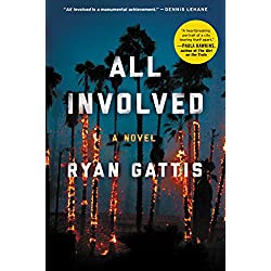 All Involved: A Novel