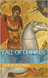 Free Kindle Book : Fall of Empires