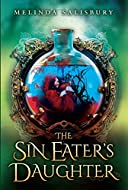 Book Cover: The Sin Eater's Daughter by Melinda Salisbury