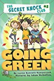 Going Green (The Secret Knock Club series)