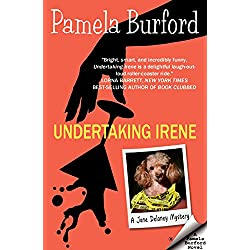Undertaking Irene (Jane Delaney Mysteries Book 1)