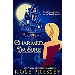 Charmed, I'm Sure: A Witch Cozy Mystery (The Halloween LaVeau Series Book 4)