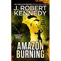Amazon Burning (A James Acton Thriller, #10) (James Acton Thrillers)