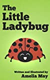 Free Kindle Book : The Little Ladybug